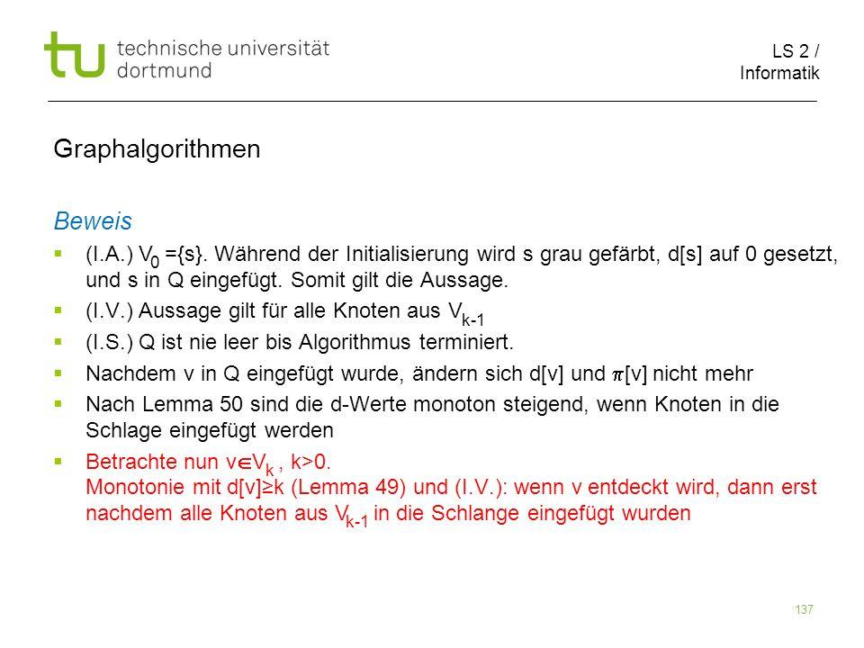 LS 2 / Informatik 137 Beweis (I.A.) V ={s}.