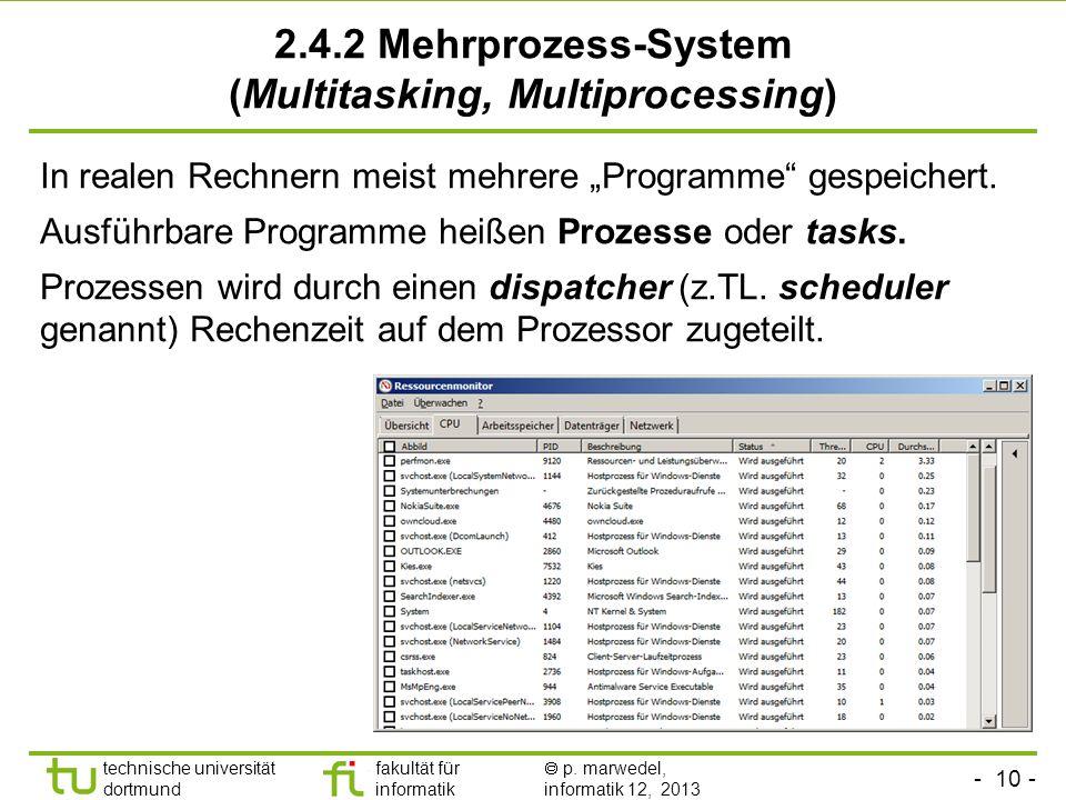 - 9 - technische universität dortmund fakultät für informatik p. marwedel, informatik 12, 2013 Mögliche Stufen der Speicherhierarchie und derzeit eing