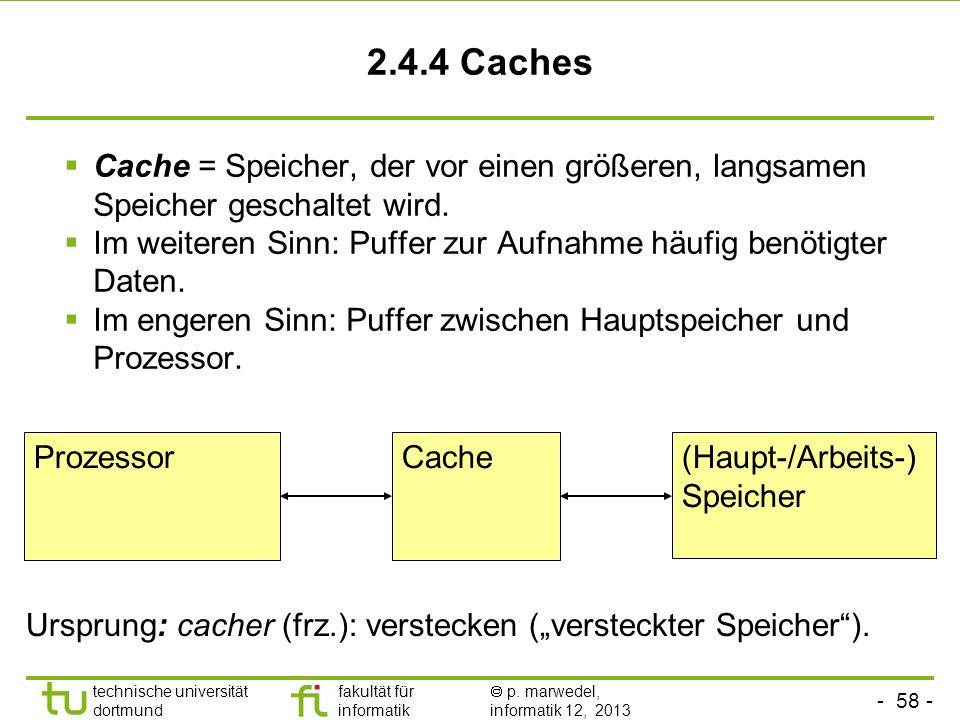 - 57 - technische universität dortmund fakultät für informatik p. marwedel, informatik 12, 2013 Zusammenfassung Translation look aside buffer (TLBs) d