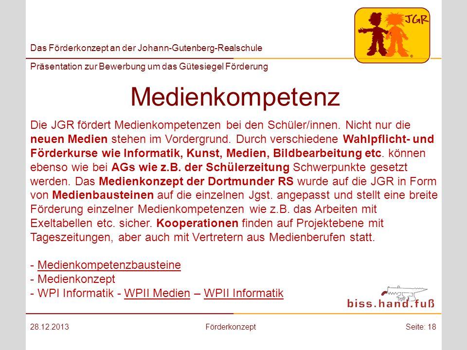 Das Förderkonzept an der Johann-Gutenberg-Realschule Präsentation zur Bewerbung um das Gütesiegel Förderung Medienkompetenz 28.12.2013FörderkonzeptSei