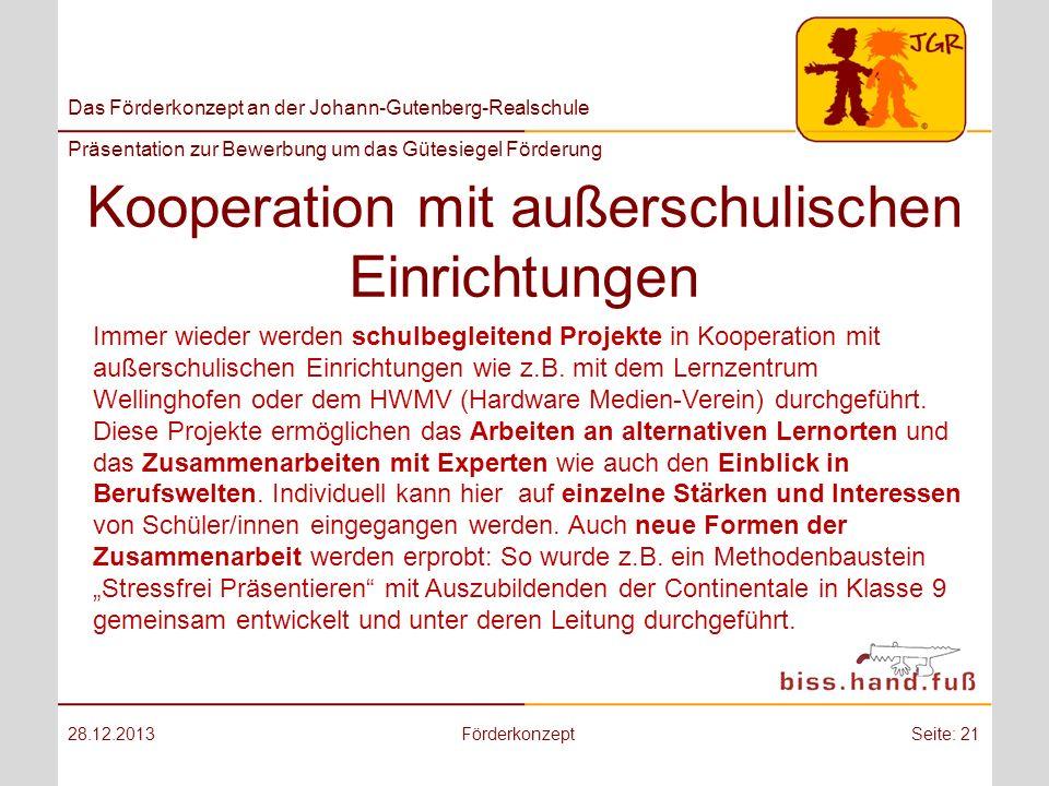 Das Förderkonzept an der Johann-Gutenberg-Realschule Präsentation zur Bewerbung um das Gütesiegel Förderung Kooperation mit außerschulischen Einrichtu