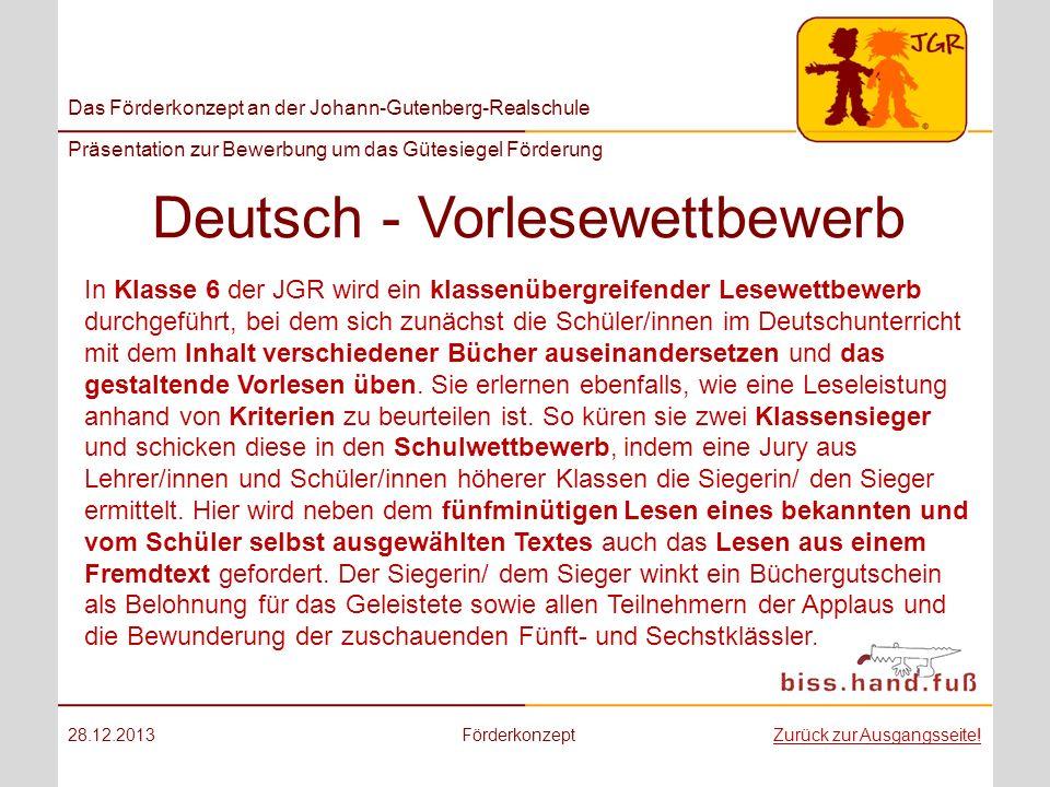 Das Förderkonzept an der Johann-Gutenberg-Realschule Präsentation zur Bewerbung um das Gütesiegel Förderung Deutsch - Vorlesewettbewerb 28.12.2013Förd
