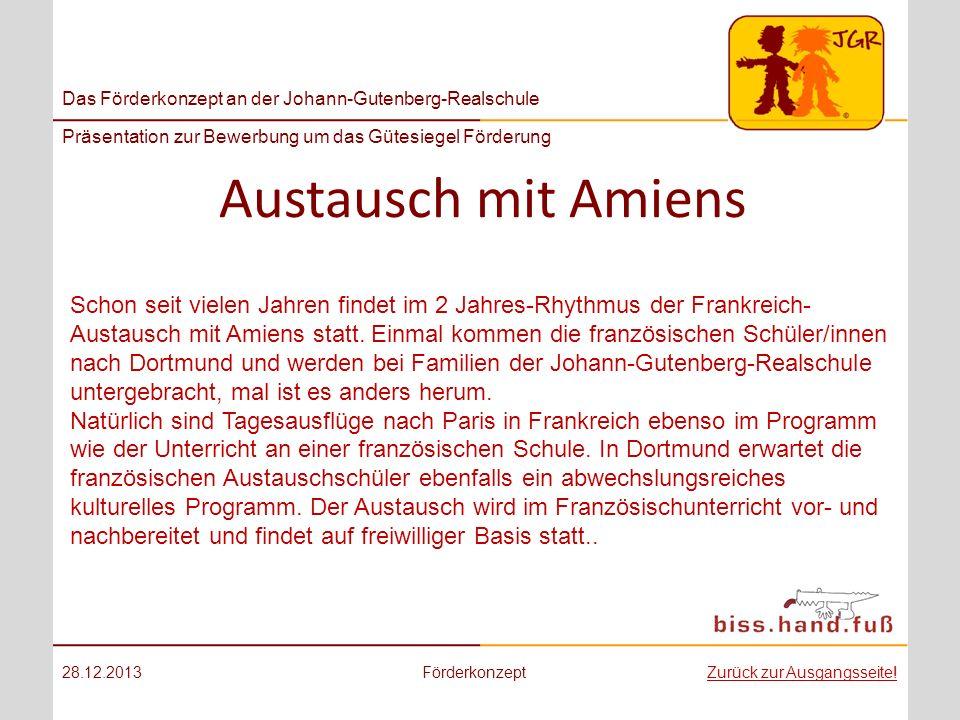 Das Förderkonzept an der Johann-Gutenberg-Realschule Präsentation zur Bewerbung um das Gütesiegel Förderung Austausch mit Amiens 28.12.2013Förderkonze