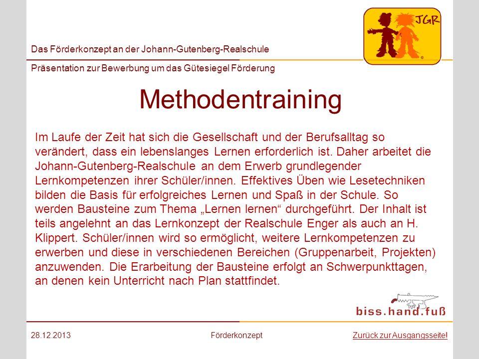 Das Förderkonzept an der Johann-Gutenberg-Realschule Präsentation zur Bewerbung um das Gütesiegel Förderung Methodentraining 28.12.2013FörderkonzeptZu