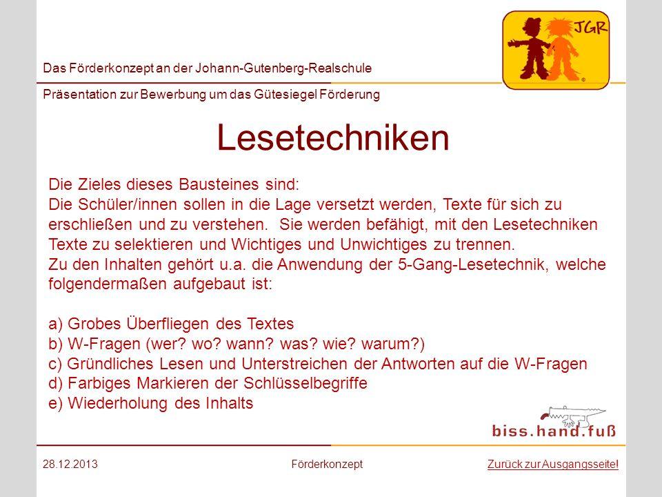 Das Förderkonzept an der Johann-Gutenberg-Realschule Präsentation zur Bewerbung um das Gütesiegel Förderung Lesetechniken 28.12.2013FörderkonzeptZurüc