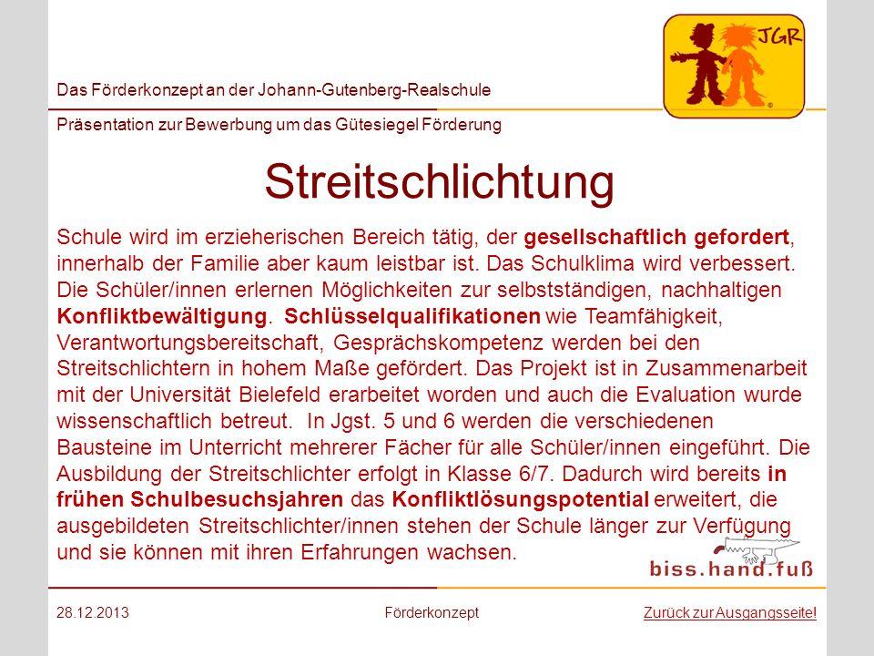 Das Förderkonzept an der Johann-Gutenberg-Realschule Präsentation zur Bewerbung um das Gütesiegel Förderung Streitschlichtung 28.12.2013FörderkonzeptZ