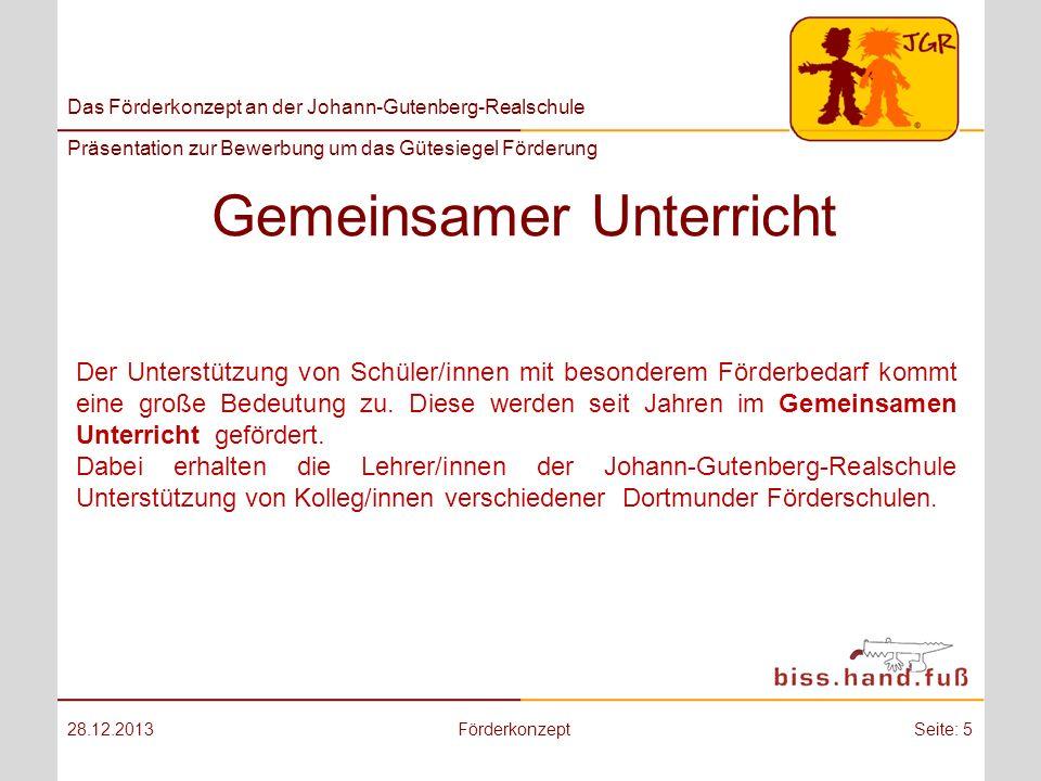 Das Förderkonzept an der Johann-Gutenberg-Realschule Präsentation zur Bewerbung um das Gütesiegel Förderung Gemeinsamer Unterricht 28.12.2013Förderkon