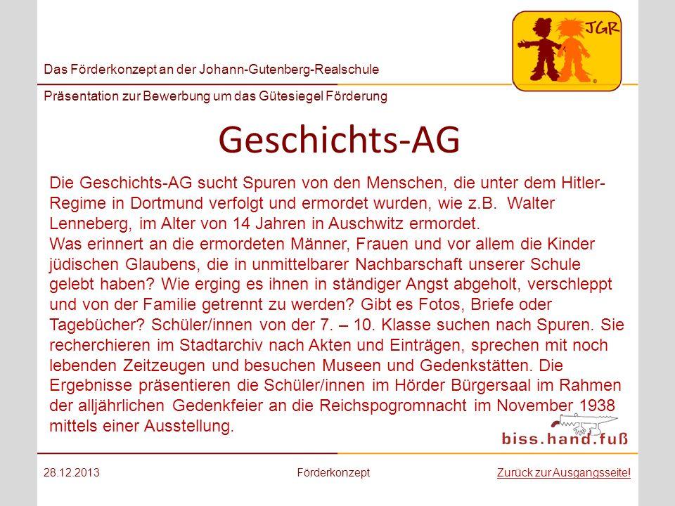 Das Förderkonzept an der Johann-Gutenberg-Realschule Präsentation zur Bewerbung um das Gütesiegel Förderung Geschichts-AG 28.12.2013FörderkonzeptZurüc