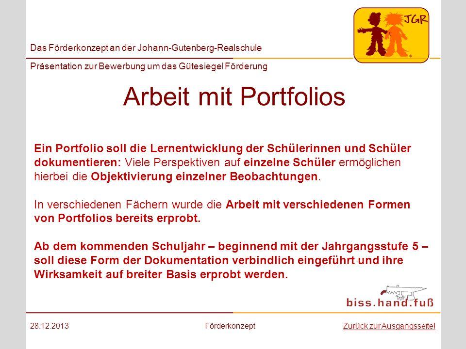 Das Förderkonzept an der Johann-Gutenberg-Realschule Präsentation zur Bewerbung um das Gütesiegel Förderung Arbeit mit Portfolios 28.12.2013Förderkonz