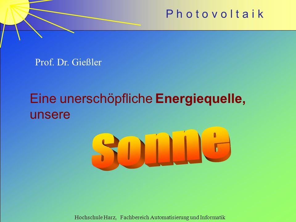 P h o t o v o l t a i k 2 Die Sonne, unser Zentralgestirn und wichtigste Quelle für Primärenergie Entfernung: ca.