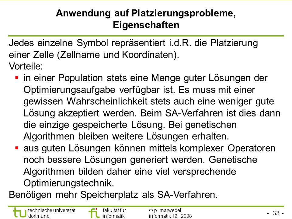 - 33 - technische universität dortmund fakultät für informatik p. marwedel, informatik 12, 2008 TU Dortmund Anwendung auf Platzierungsprobleme, Eigens
