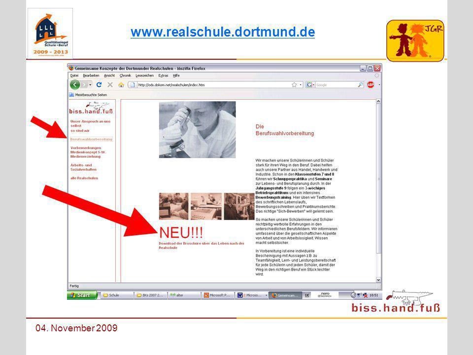 Berufswahlorientierung an der Johann-Gutenberg-Realschule 04. November 2009 www.realschule.dortmund.de