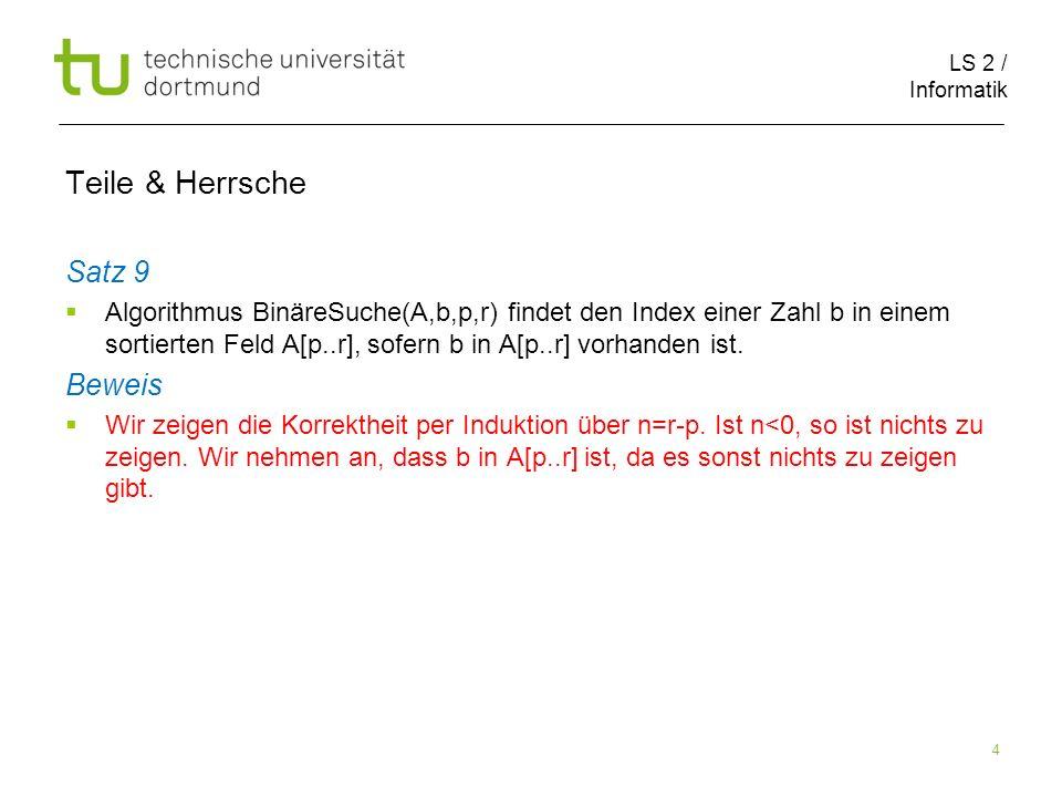 LS 2 / Informatik 75 Teile & Herrsche Matrixmultiplikation 5003 1111 2304 0011 1213 7220 0100 2040 11101715 10573 3110246 2140 =