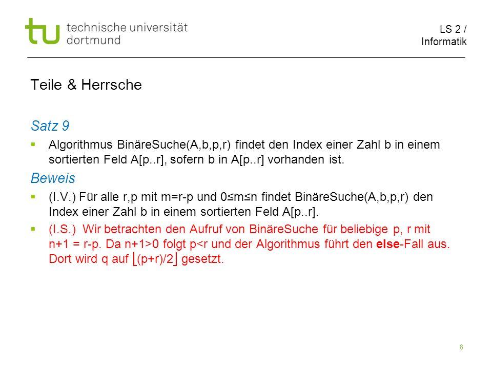 LS 2 / Informatik 19 Teile & Herrsche Schulmethode: (13 11) 1101 1011 1101