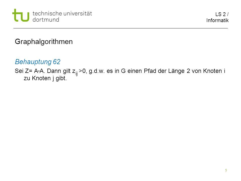 LS 2 / Informatik 26 Breitensuche Graphalgorithmen s 0 1 1 2 2 3