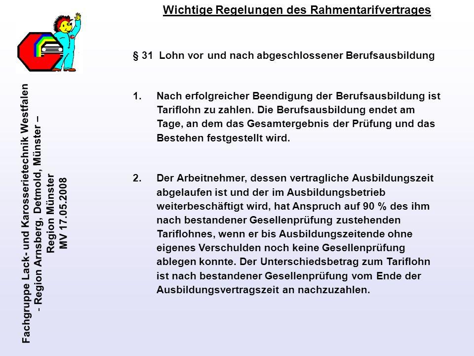 Fachgruppe Lack- und Karosserietechnik Westfalen - Region Arnsberg, Detmold, Münster – Region Münster MV 17.05.2008 Wichtige Regelungen des Rahmentari