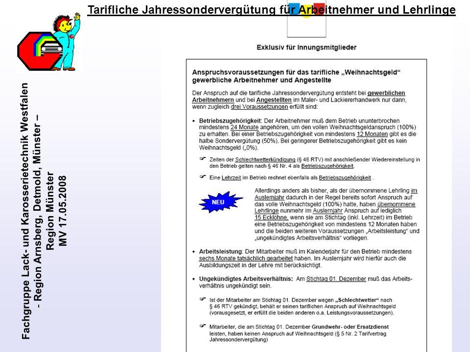 Fachgruppe Lack- und Karosserietechnik Westfalen - Region Arnsberg, Detmold, Münster – Region Münster MV 17.05.2008 Tarifliche Jahressondervergütung f