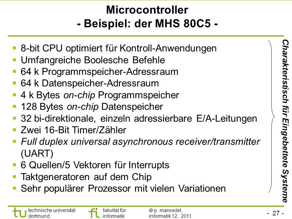 - 26 - technische universität dortmund fakultät für informatik p. marwedel, informatik 12, 2011 Prozessoren At the chip level, embedded chips include