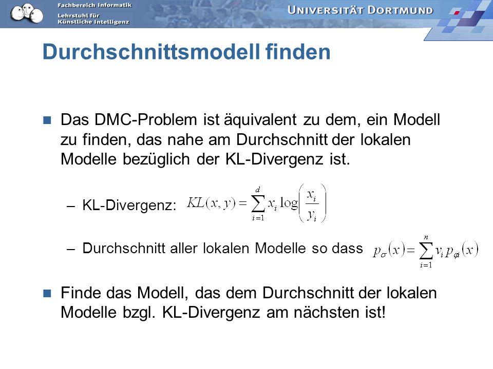 Durchschnittsmodell finden Das DMC-Problem ist äquivalent zu dem, ein Modell zu finden, das nahe am Durchschnitt der lokalen Modelle bezüglich der KL-