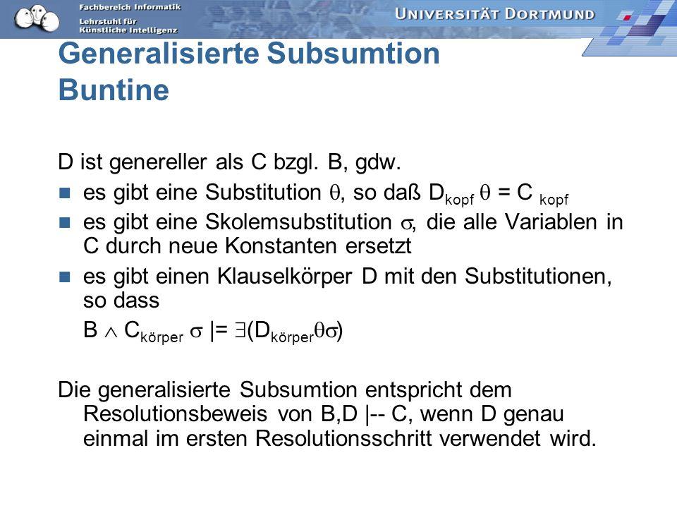 Ableitung {kuscheltier (X), ¬ flauschig (X), ¬ klein (X), ¬ haustier (X)} {haustier (X), ¬ katze (X)} {kuscheltier (X), ¬ flauschig (X), ¬ klein (X),