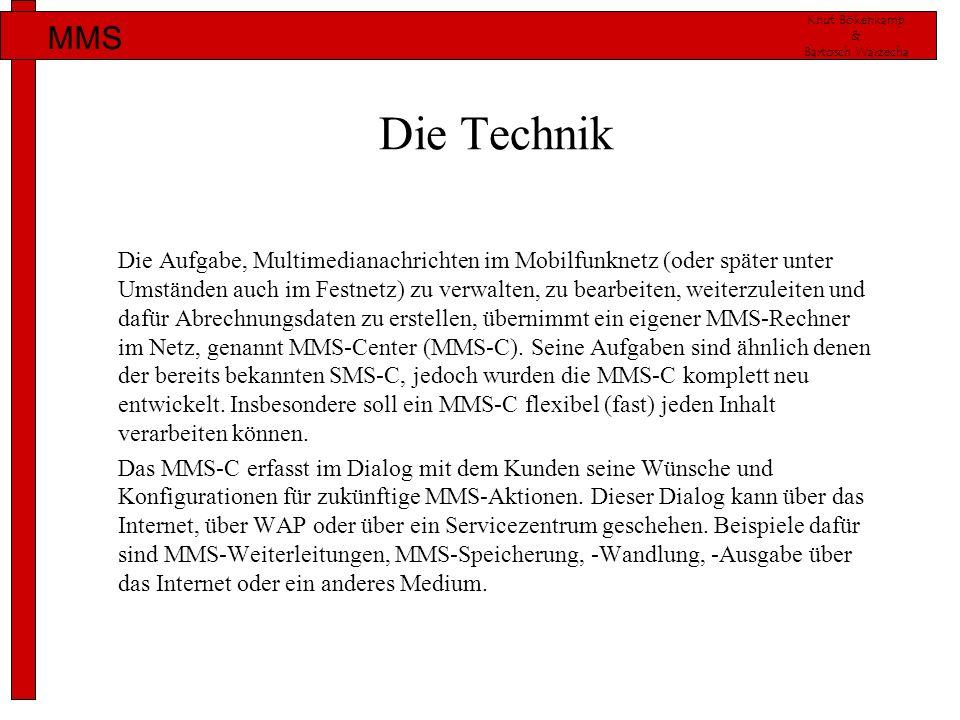 Knut Bökenkamp & Bartosch Warzecha MMS Die Technik Die Aufgabe, Multimedianachrichten im Mobilfunknetz (oder später unter Umständen auch im Festnetz)