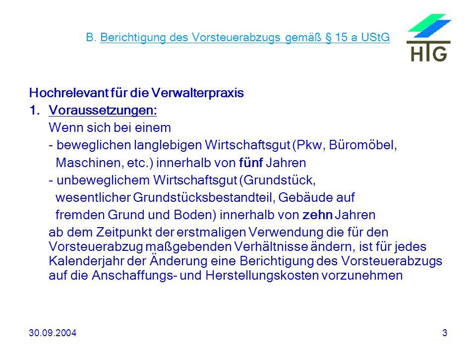 30.09.200434 F.Neuregelung der Rechnungsstellung Mit dem sog.