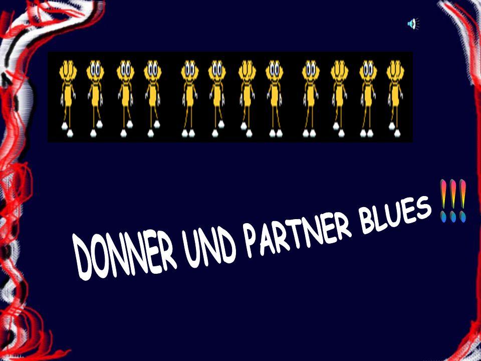 Das ischt der Donner + Partnerblues