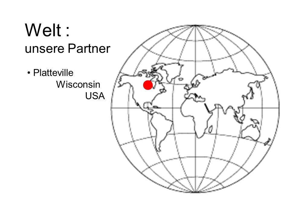 Welt : unsere Partner Platteville Wisconsin USA