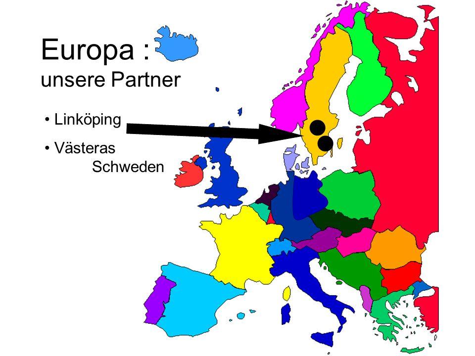 Europa : unsere Partner Linköping Västeras Schweden
