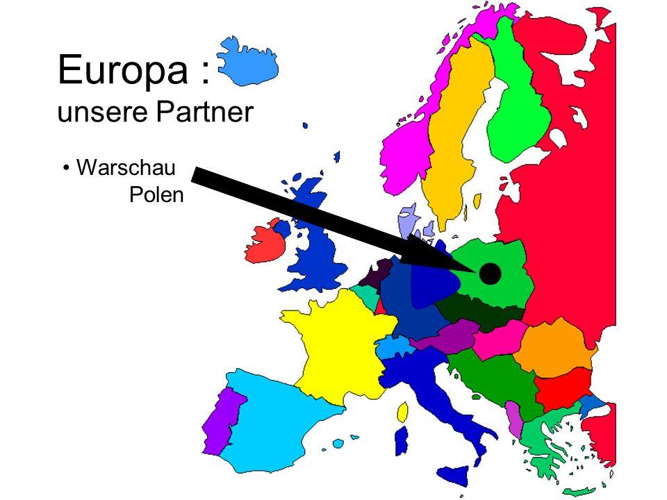 Europa : unsere Partner Warschau Polen