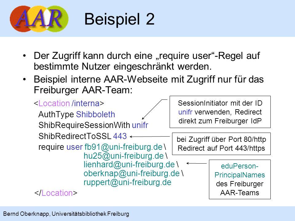 9 Bernd Oberknapp, Universitätsbibliothek Freiburg Statt die Nutzer explizit einzutragen, kann auch ein Attribut verwendet werden, das genau den zugriffs- berechtigten Nutzern über das Identity Management zugewiesen wird – das ist in vielen Fällen die bessere Alternative.