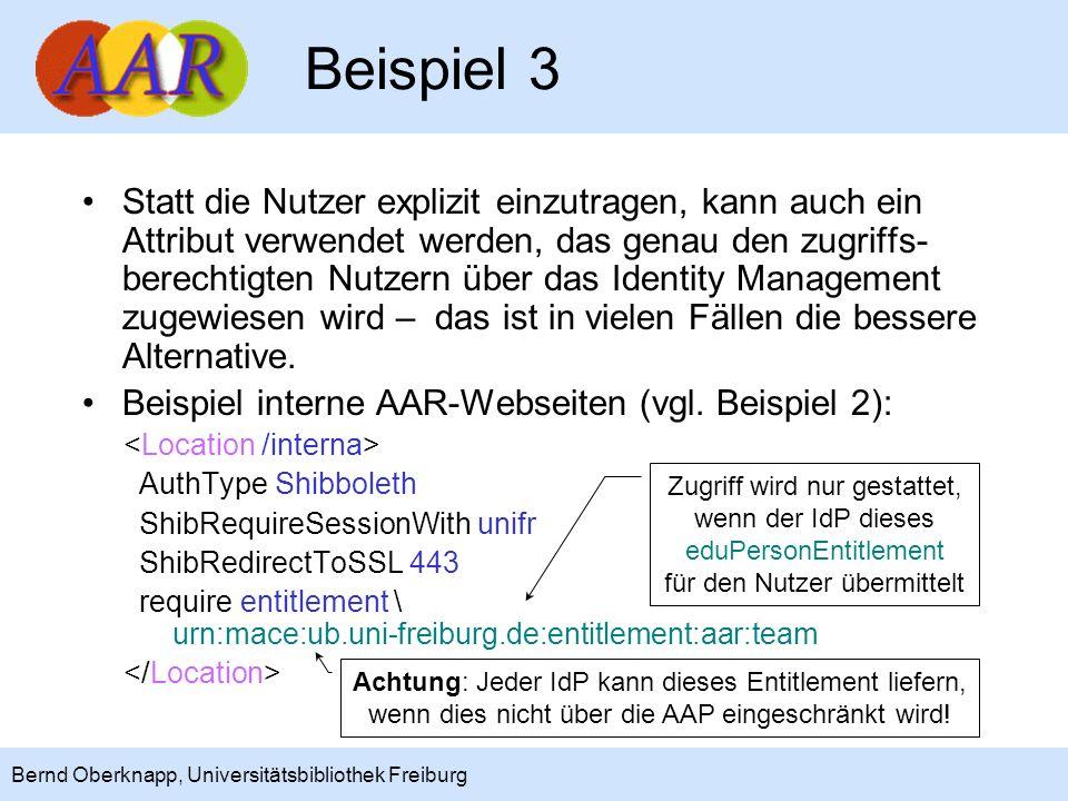 10 Bernd Oberknapp, Universitätsbibliothek Freiburg REMOTE_USER Viele Anwendungen benötigen eine Benutzerkennung, da die Rechte in der Anwendung darüber gesteuert werden.