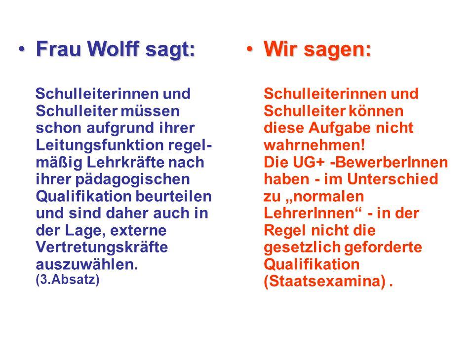Frau WolffFrau Wolff fachlich angeleiteter spricht von fachlich angeleiteter Vertretung (4.Absatz) Wir fragen:Wir fragen: Wer ist für diese Anleitung zuständig und wie soll sie geschehen.