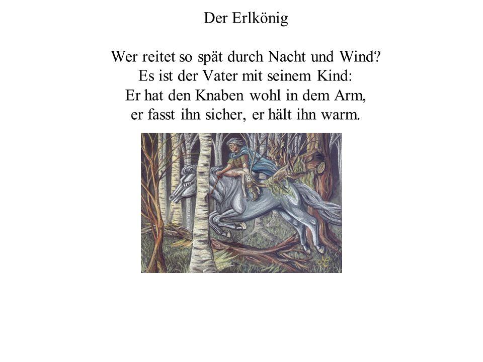 Der Erlkönig Johann Wolfgang von Goethe
