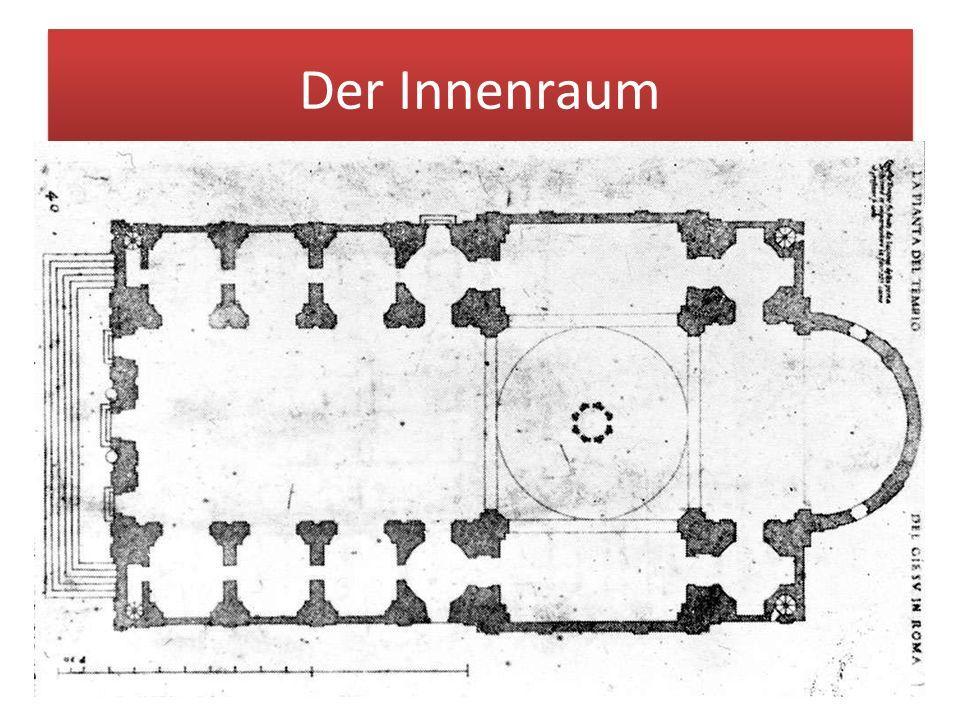 Der Innenraum Das grundlegend Neue von 'Il Gesù' bestand in der Kombination des in Rom bereits etablierten Saalraums mit einem hohen Kuppelraum. volum