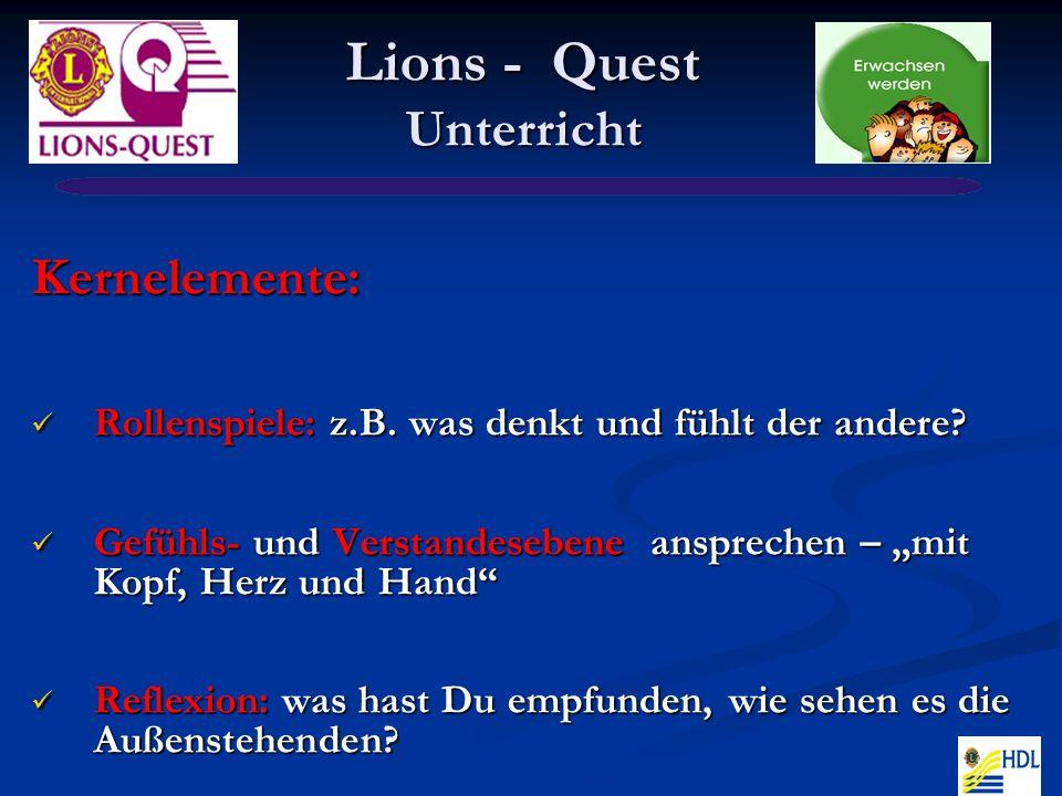 Lions - Quest Unterricht Kernelemente: Rollenspiele: z.B.