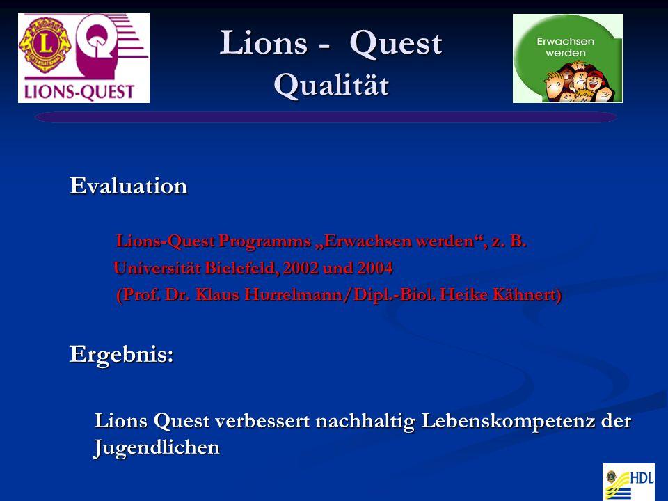 Lions - Quest Qualität Evaluation Lions-Quest Programms Erwachsen werden, z.