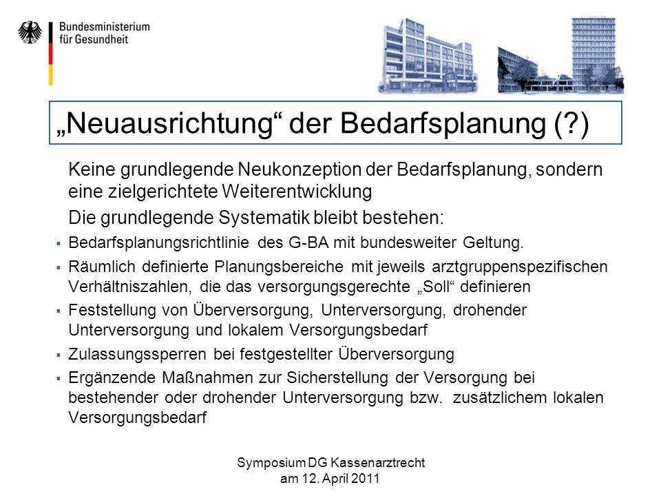 Weiterentwicklung der Bedarfsplanung 1.Flexibilisierung der Planungsbereiche 2.