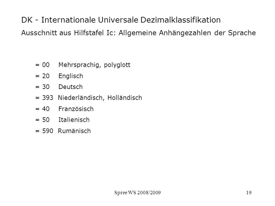 Spree WS 2008/200919 DK - Ausschnitt Hilfstafel Sprache = 00 Mehrsprachig, polyglott = 20 Englisch = 30 Deutsch = 393 Niederländisch, Holländisch = 40