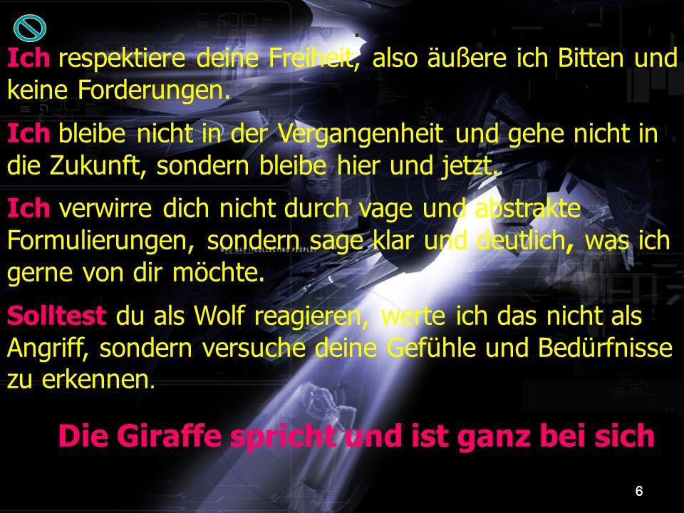7 Wenn die Giraffe zuhört: Wenn die Giraffe zuhört: Hört sie mit dem Herzen zu, ihre Grundenergie ist Liebe.