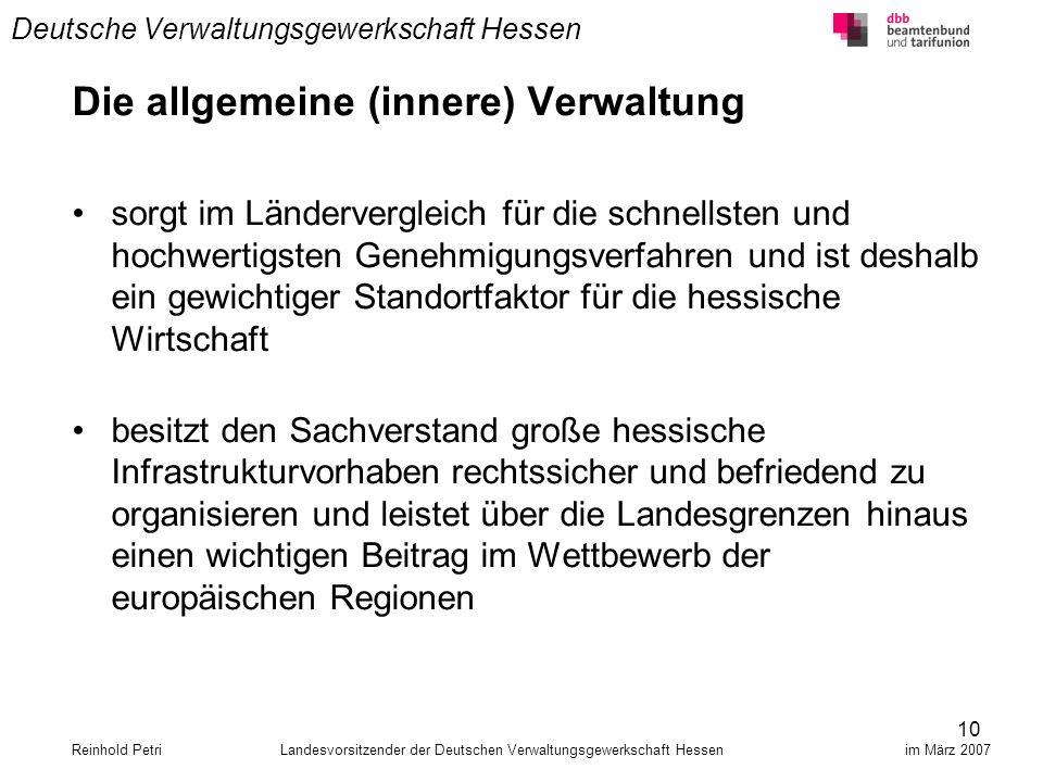 10 Deutsche Verwaltungsgewerkschaft Hessen Die allgemeine (innere) Verwaltung sorgt im Ländervergleich für die schnellsten und hochwertigsten Genehmig