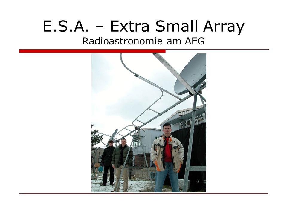 Der Detektor Sat-Finder => 1,4 GHz Prinzip: Gleichrichtung Entfernen des HF-Anteils Ähnlich Amplitudendemodulation : E.S.A.