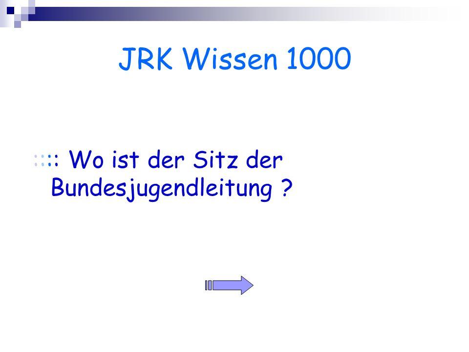 JRK Wissen 1000 :::: Wo ist der Sitz der Bundesjugendleitung ?