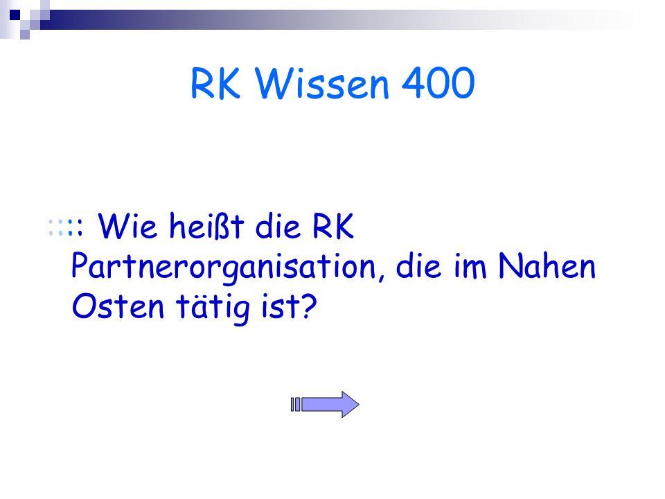 RK Wissen 400 :::: Wie heißt die RK Partnerorganisation, die im Nahen Osten tätig ist?