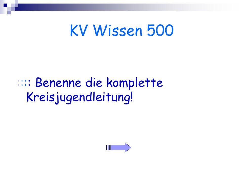 KV Wissen 500 :::: Benenne die komplette Kreisjugendleitung!
