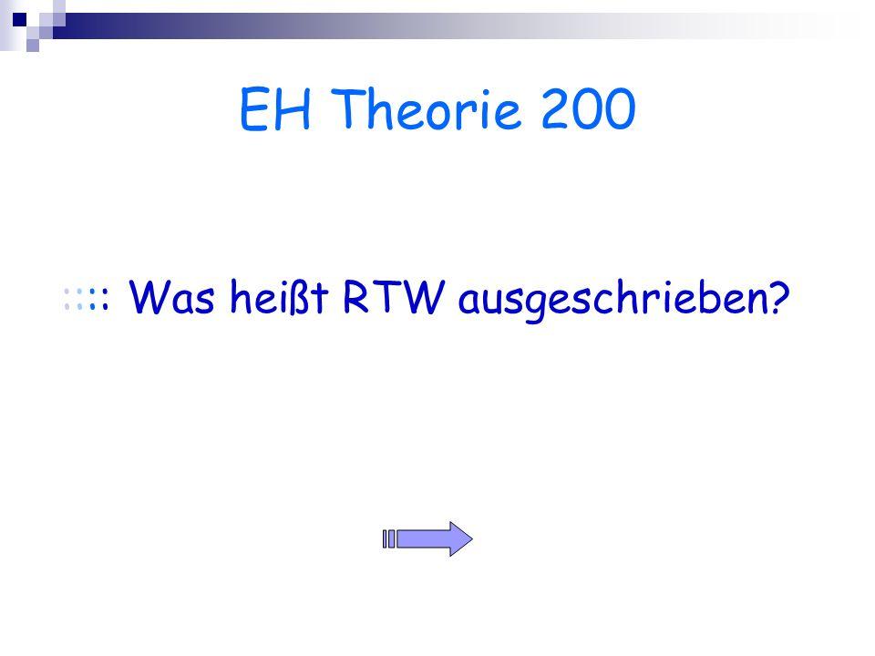 EH Theorie 200 :::: Was heißt RTW ausgeschrieben?