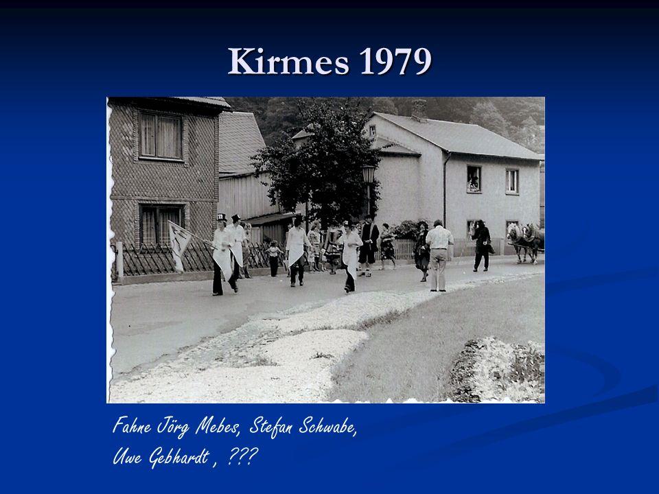 Kirmes 1979 Fahne Jörg Mebes, Stefan Schwabe, Uwe Gebhardt, ???