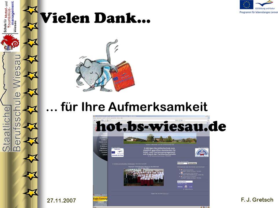 27.11.2007 F. J. Gretsch Vielen Dank… … für Ihre Aufmerksamkeit hot.bs-wiesau.de