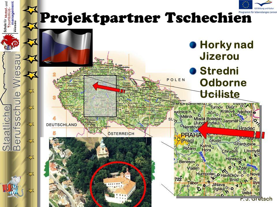 27.11.2007 F. J. Gretsch Projektpartner Tschechien Horky nad Jizerou Stredni Odborne Uciliste
