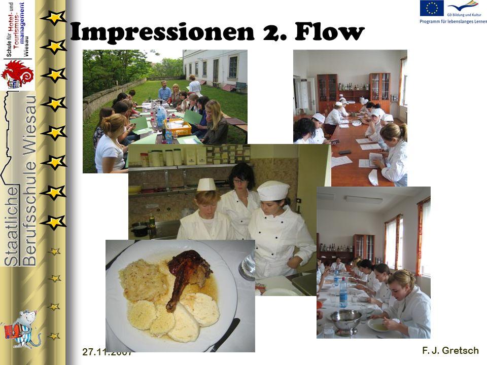 27.11.2007 F. J. Gretsch Impressionen 2. Flow